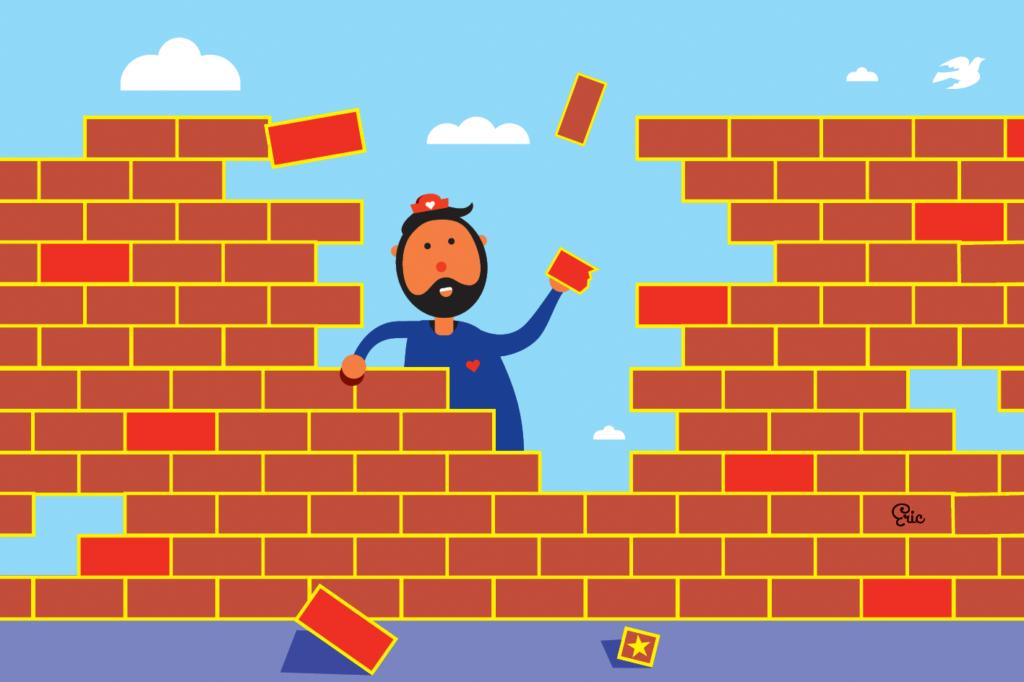 Älä rakenna muureja sinne, missä niitä ei tarvita.